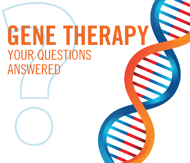 An orage and blue DNA strand with text reading Gene Theraphy, Your Questions Answerd